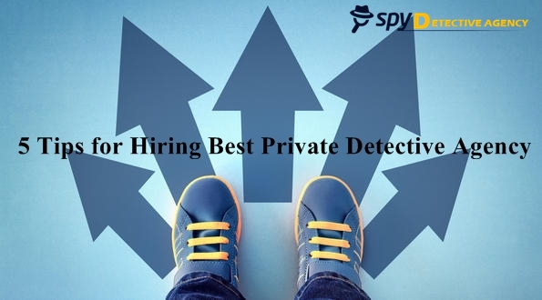 Hire Best Private Detective Agency