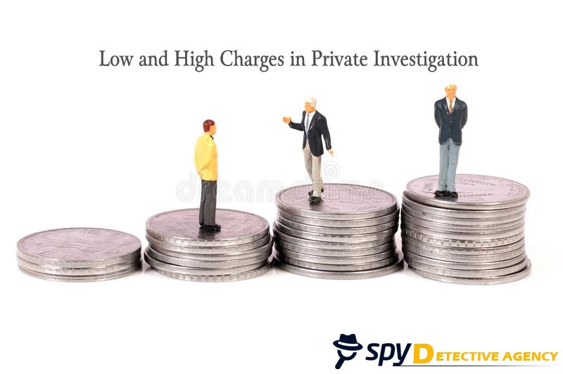 Difference between low and high charges in Private Investigation